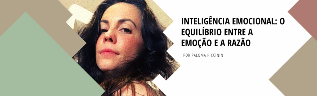 Inteligência Emocional: O Equilíbrio Entre a Emoção e a Razão