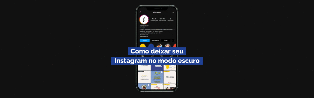 Como deixar seu Instagram no modo escuro