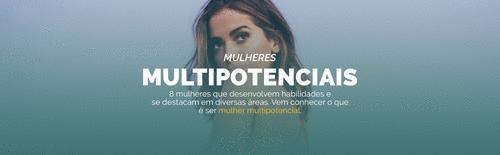 8 Mulheres Multipotenciais