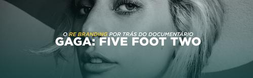 O re-branding por trás do documentário